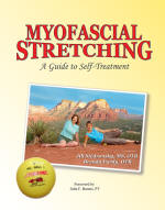 Myofascial Stretching: A Guide to Self-Treatment